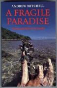 A Fragile Paradise
