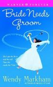 Bride Needs Groom