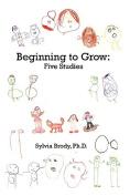 Beginning to Grow