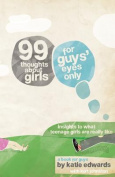 99 Thoughts about Girls