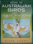 Designs for Australian Birds in Glass Windows