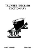 Trukese-English Dictionary