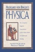 """Hildegard Von Bingen's """"Physica"""""""