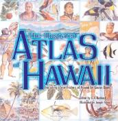 The Illustrated Atlas of Hawaii