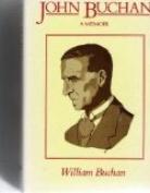 John Buchan: A Memoir