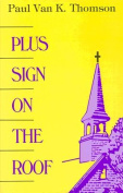 Plus Sign on the Roof