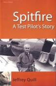 Spitfire: A Test Pilot's Story