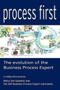 Process First