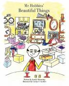 Mr. Hobbins' Beautiful Things
