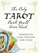 The Only Tarot Book You'll Ever Need