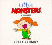 Bossy Bethany
