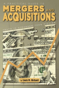 A Practical Guide to Mergers & Acquisitions