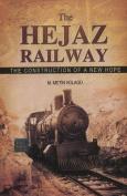 The Hejaz Railway