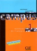 Campus: Livre De L'Eleve 1 [FRE]