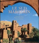 Le Sud Marocain [FRE]