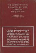 Commentary of R. Samuel Ben Meir Rashbam on Qoheleth
