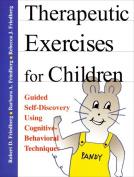 Therapeutic Exercises for Children Workbook