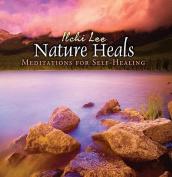 Nature Heals [Audio]
