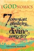 Egodnomics - 7 Covenant Principles for Divine Prosperity