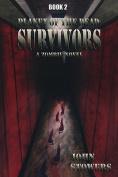 Planet of the Dead: Survivors
