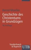 Geschichte Des Christentums in Grundzugen [GER]