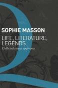Life, Literature, Legends