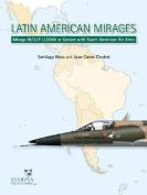 Latin American Mirages