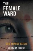 The Female Ward