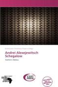 Andrei Alexejewitsch Schegalow [GER]