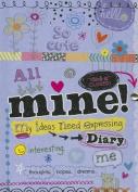 Mine! Diary