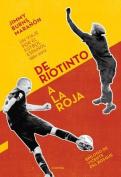 de Riotinto a la Roja [Spanish]