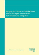 Bridging the Divide in Global Climate Policy