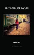 Le Train de La Vie [FRE]