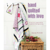 Cico Books-Hand Quilted With Love