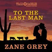 To the Last Man [Audio]