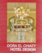 Dora El Chiaty: Hotel Design