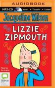 Lizzie Zipmouth [Audio]