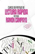 Curso Definitivo de Lectura Rapida. Metodo Ramon Campayo [Spanish]