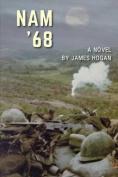 Nam '68: A Novel