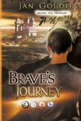 Brave's Journey