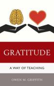 Gratitude: A Way of Teaching