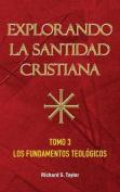 Explorando La Santidad Cristiana [Spanish]