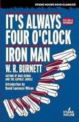 It's Always Four O'Clock / Iron Man