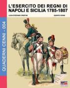 L'Esercito Dei Regni Di Napoli E Sicilia 1785-1807  [ITA]