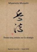 Trente-Cinq Articles Sur La Strategie [FRE]