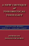 A New Critique of Theoretical Thought Vol. 3