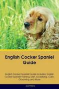 English Cocker Spaniel Guide English Cocker Spaniel Guide Includes