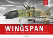 Wingspan: 1:32 Aircraft Modelling