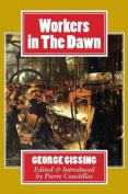 Workers in the Dawn: A Novel